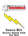 Soccer Speed with the Ball Insta-kit -SR169